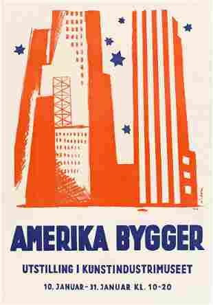 SIGNATURE UNKNOWN. AMERIKA BYGGER / UTSTILLING I