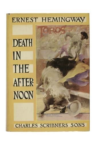 2051112: HEMINGWAY, ERNEST. Death in the Afternoon.