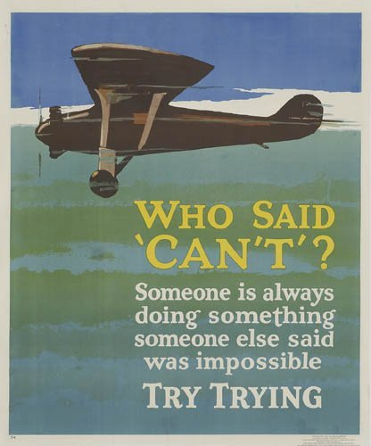 2066003: Poster. ANONYMOUS. WHO SAID 'CAN'T'? 1929. 42x