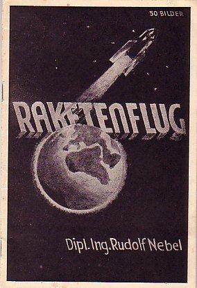2073020: NEBEL, RUDOLF. Raketenflug