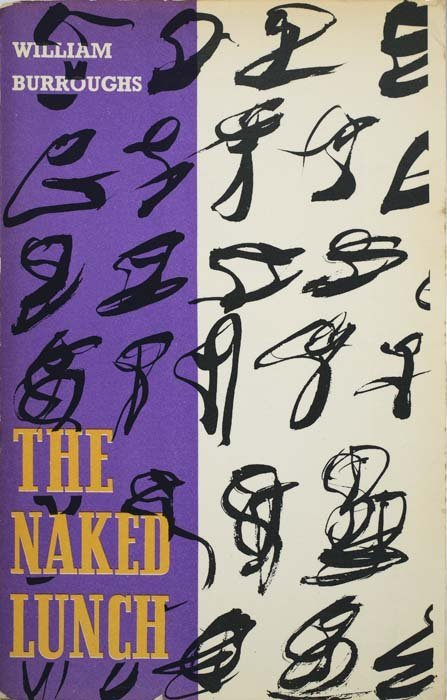 2081013: BURROUGHS, WILLIAM S. The Naked Lunch.