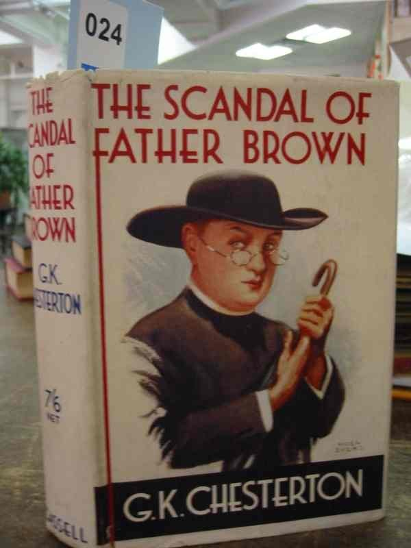 2081024: CHESTERTON, G. K. The Scandal of Father Brown.