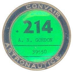 15: Convair Astronautics Employee Badge