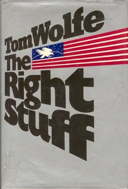 """7204: 1979, """"The Right Stuff"""" by Wolfe"""