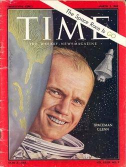 "7300B: March 1962, ""Time"" Magazine Featuring John Gle"