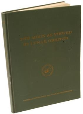 """1970 """"Moon As Viewed By Lunar Orbiter"""""""