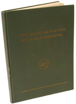 """4: 1970 """"Moon as Viewed by Lunar Orbiter"""""""