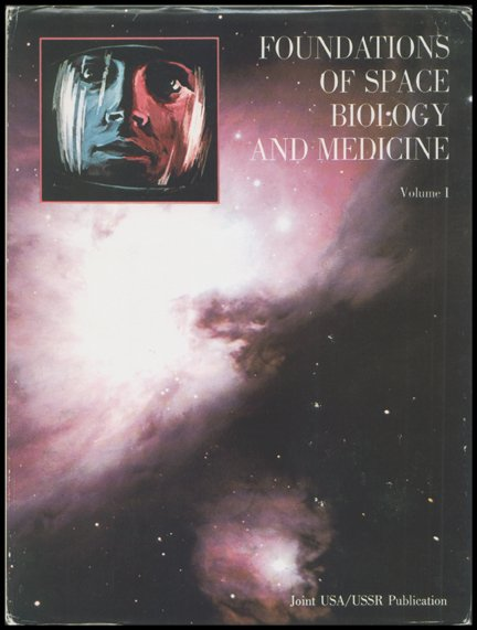"""596: """"Foundations of Space Biology…Vol I"""""""
