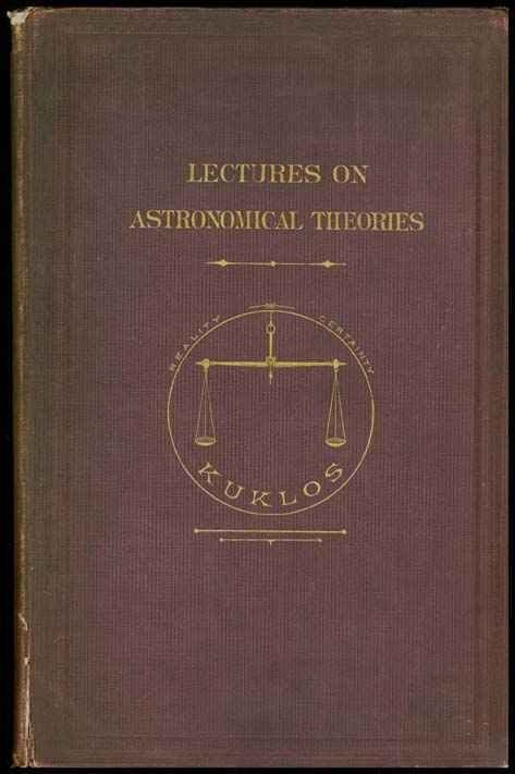 11: Lectures on Astronomical Theories by John