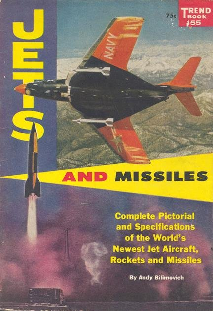 "100050: 1957 ""Jets and Missiles"" Trend book #155 Bilimovich"