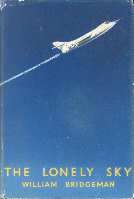 100123: 1956 Skyrocket Flight The Lonely Sky Wm Bridgeman