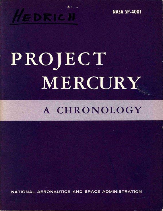 """90028: """"Project Mercury - A Chronology"""" NASA SP-4001 19"""
