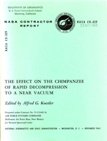 1: The Effect on the Chimpanzee of Decompresion in a Va