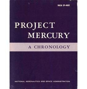 "1963, ""Project Mercury - A  Chronolgy, NASA SP-4001"