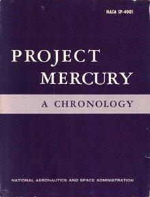 "19: 1963, ""Project Mercury - A  Chronolgy, NASA SP-4001"