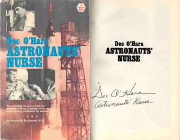 """21: 1965, Astronauts' Nurse"""" Autographed by Dee O'Hara"""