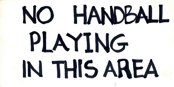 "278: Replica Apollo Movie Prop ""No Handball Playing"" Si"