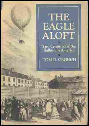 """1983, """"The Eagle Aloft"""" Ballooning Book"""