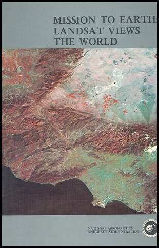 """1976, """"Mission to Earth""""Landsat Book"""
