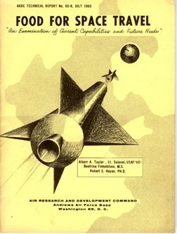 "17: 1960, ""Food for Space Travel"" USAF & Air Rsrch"