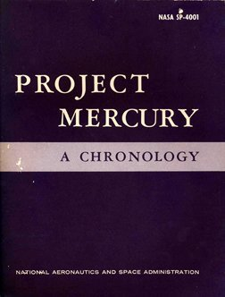 22: Project Mercury - A Chronology, NASA SP-40001