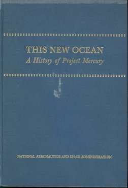 "9010: Project Mercury History ""This New Ocean"""
