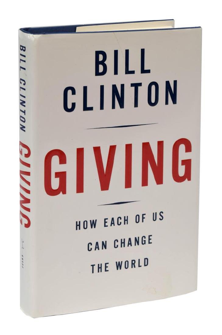 """AUTOGRAPHED BOOK: """"GIVING"""", BILL CLINTON"""
