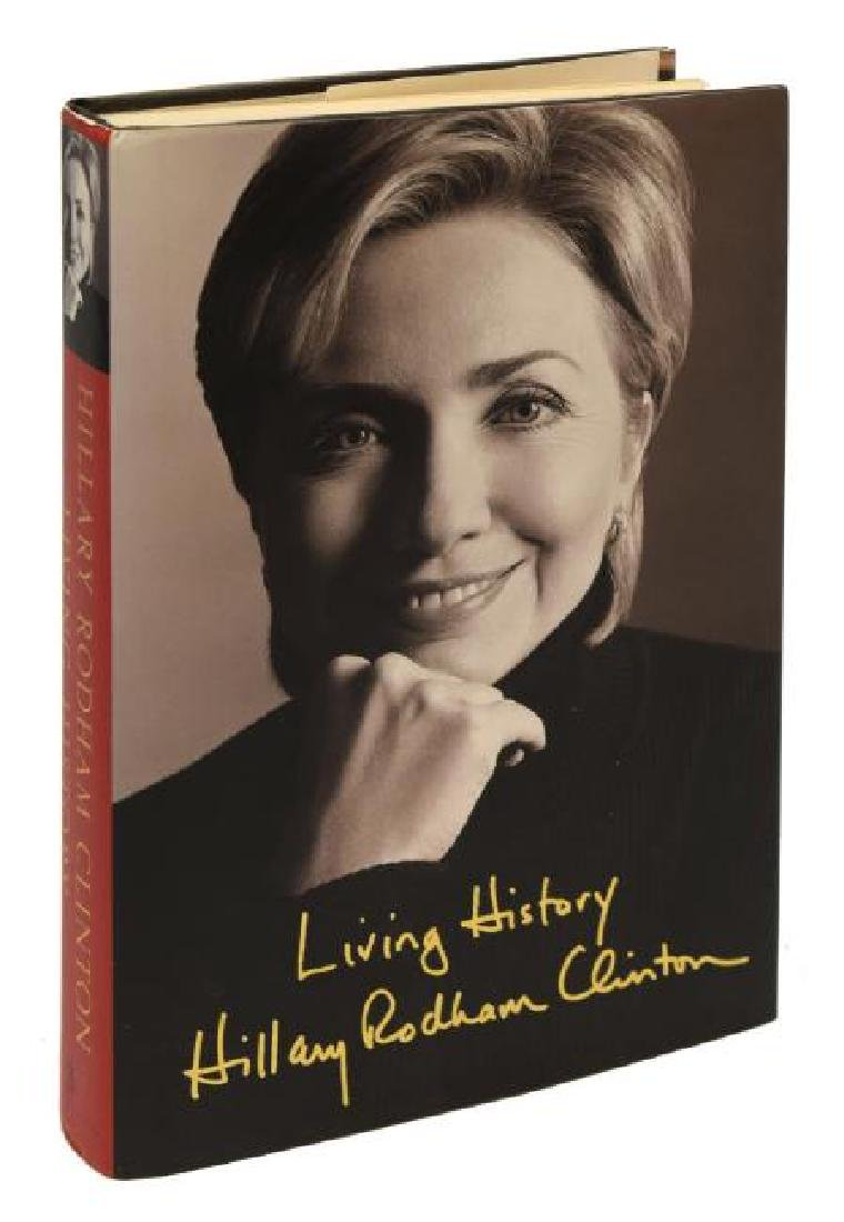 """AUTOGRAPHED BOOK """"LIVING HISTORY"""", HILLARY CLINTON"""