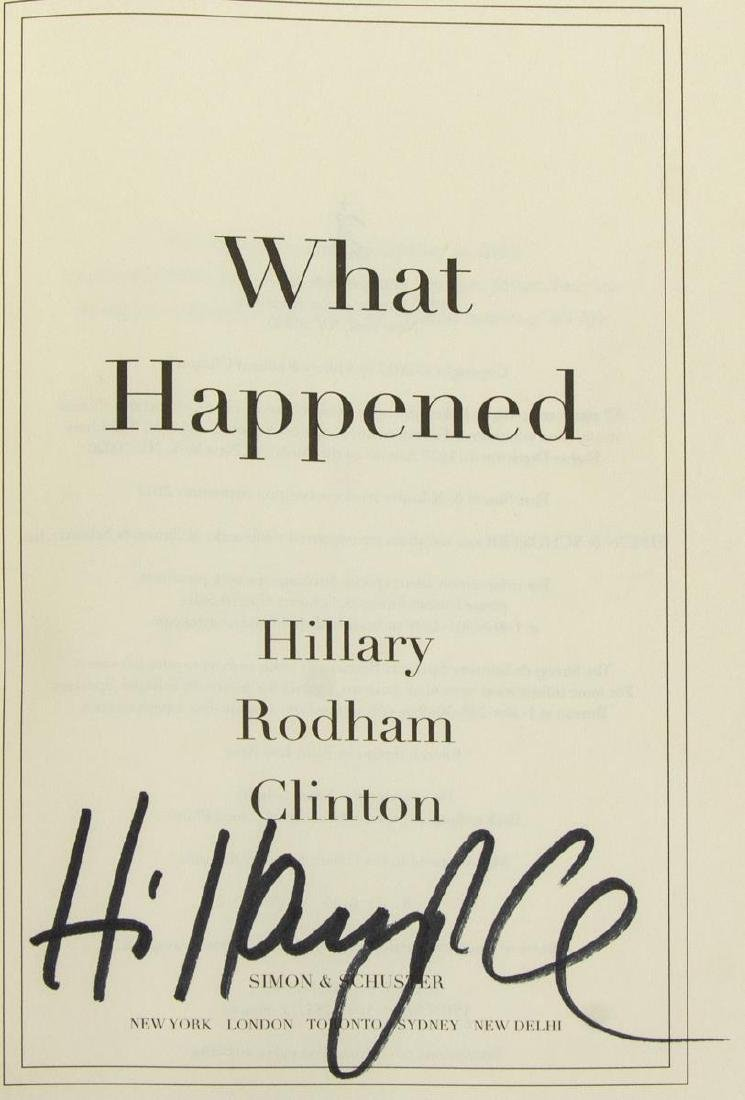 """AUTOGRAPHED BOOK, HILLARY CLINTON, """"WHAT HAPPENED"""" - 4"""