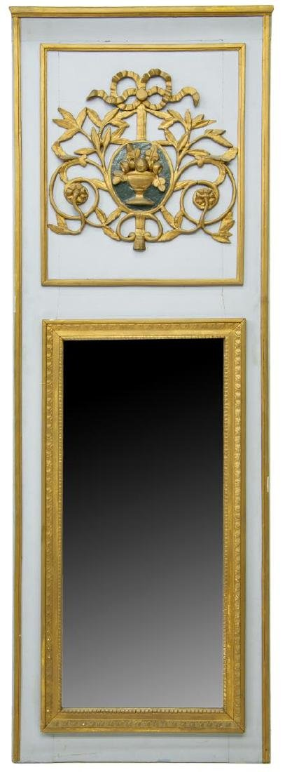 FRENCH TRUMEAU STYLE PAINTED GILTWOOD WALL MIRROR