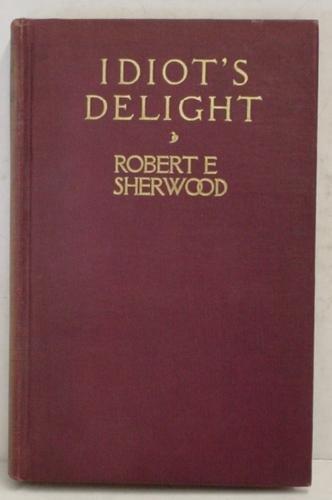 1005: SHERWOOD. IDIOT'S DELIGHT. 1936 IST
