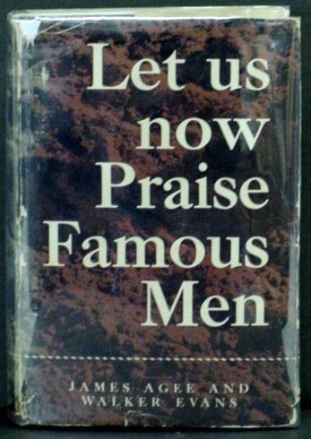1006: AGEE. LET US NOW PRAISE FAMOUS MEN