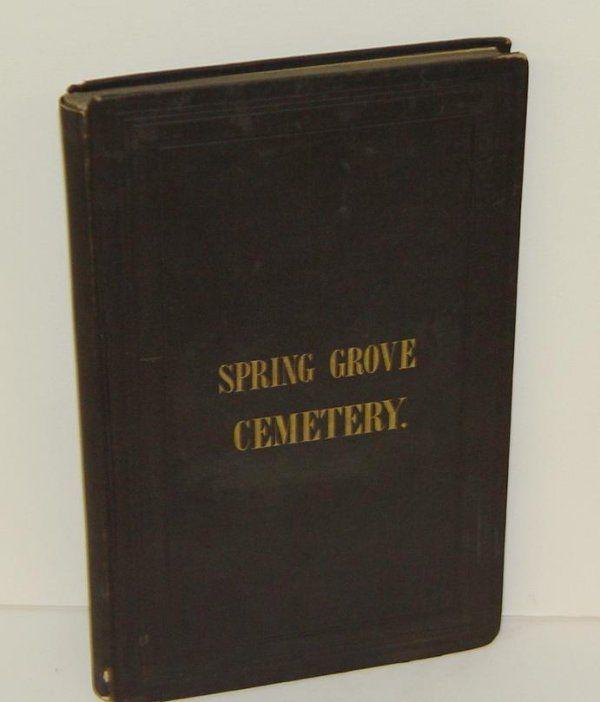 SPRING GROVE CEMETERY. CINNCINATTI 1857.