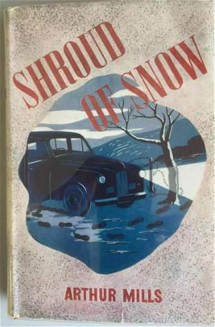 Arthur Mill. The Shroud of Snow. 1st in DJ.