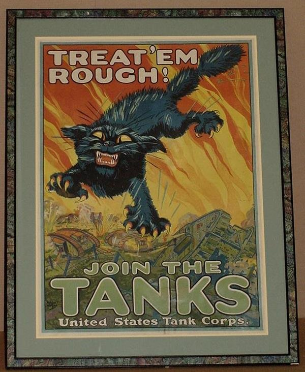 22: ORIG WW1 POSTER TREAT 'EM ROUGH JOIN TANKS