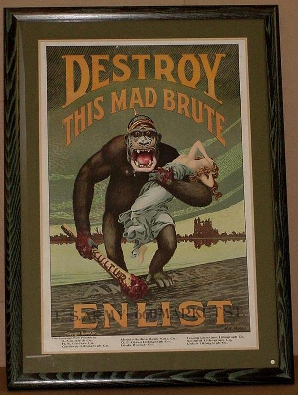 31: ORIG WW1 POSTER DESTROY THIS MAD BRUTE