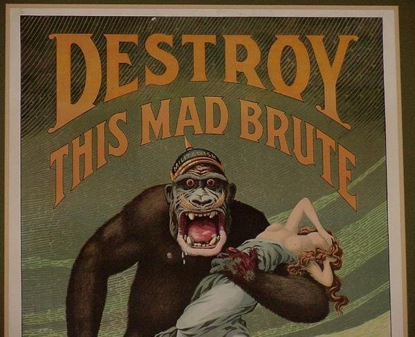 31: ORIG WW1 POSTER DESTROY THIS MAD BRUTE - 2