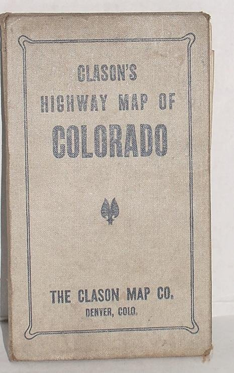 17: CLASON'S HIGHWAY MAP OF COLORADO.