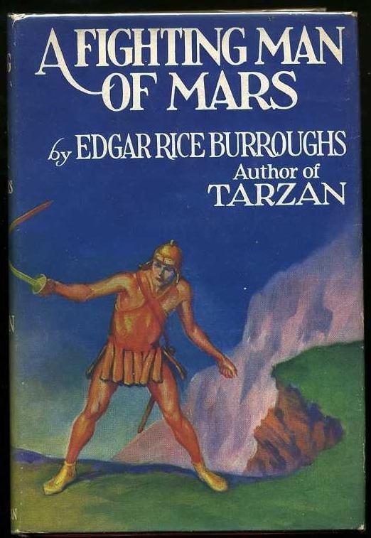 2014: BURROUGHS. FIGHTING MAN OF MARS.