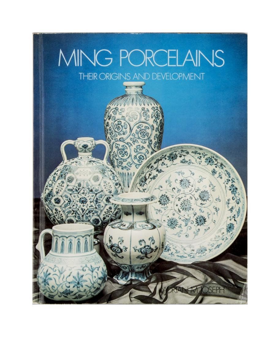 A BOOK OF MING PORCELAINS - THEIR ORIGINS AND