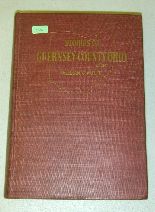 3506: BOOK - STORIES OF GUERNSEY CO., OHIO, B