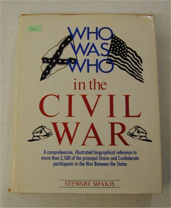 3507: BOOK - WHO WAS WHO IN THE CIVIL WAR BY
