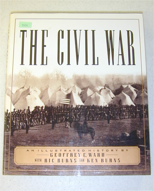 3509: BOOK - THE CIVIL WAR, ILLUSTRATED BY WA