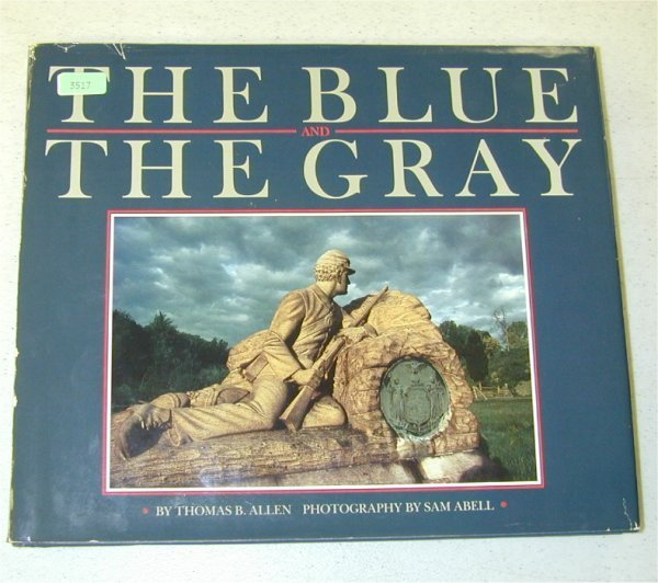 3517: BOOK - THE BLUE & THE GRAY BY THOMAS B