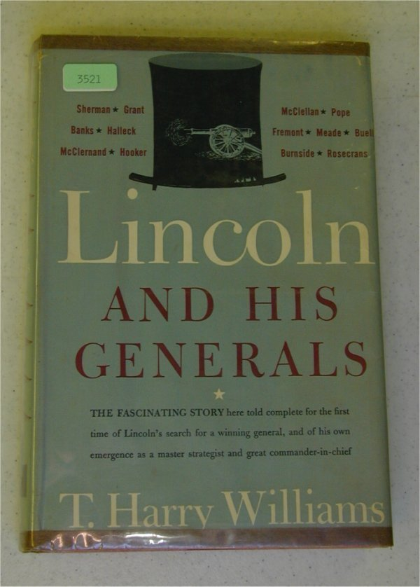 3521: BOOK - LINCOLN & HIS GENERALS BY P.H. W