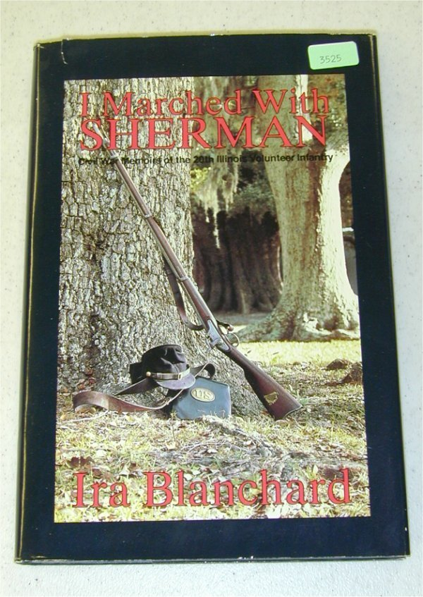 3525: BOOK - I MARCHED WITH SHERMAN, BY IRA B
