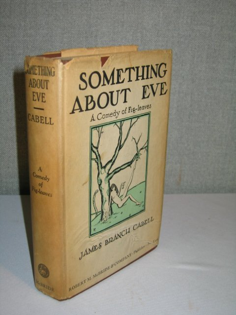 """21: 1927 1ST ED CABELL'S """"SOMETHING ABOUT EVE"""" W/DJ."""