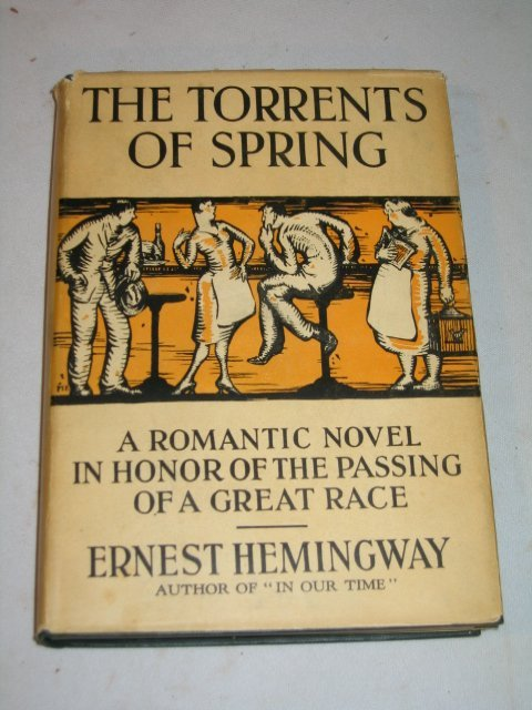 "59: 1926 1ST ED HEMINGWAY,""THE TORRENTS OF SPRING""."