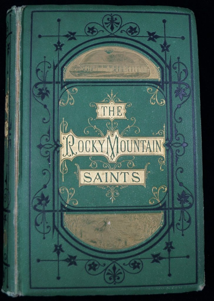 1873 Rocky Mountain Saints A Full History Mormons 1st
