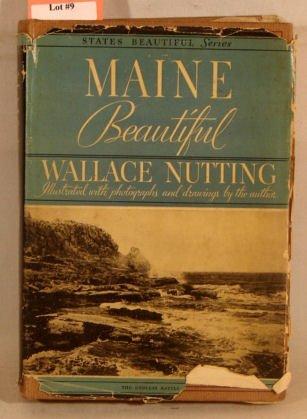 9: Wallace Nutting - Maine Beautiful - 2nd Ed